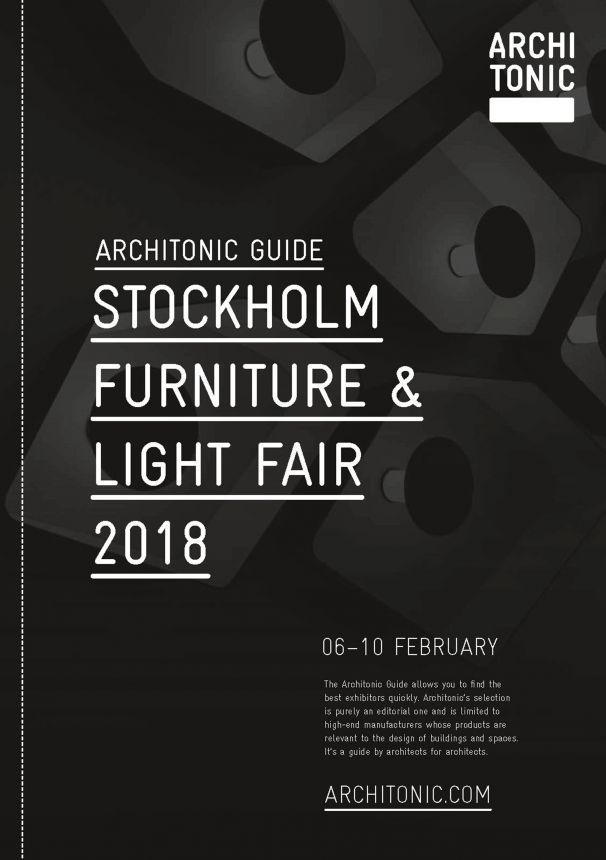 Architonic Guide Stockholm Furniture & Light Fair 2018  (© Architonic)