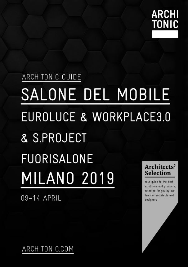 Architonic Guide Salone Del Mobile Milano 2019